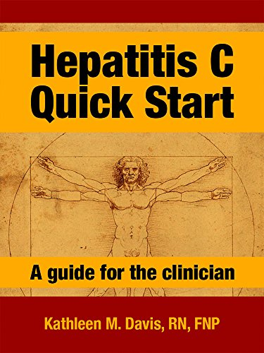 Hepatitis C - Quick Start: A guide for the clinician