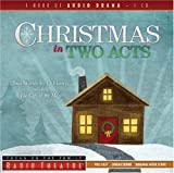 """Christmas in Two Acts: Two Stories by O. Henry, Including """"The Gift of the Magi"""" (Radio Theatre)"""