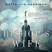 The Bishop's Wife | Mette Ivie Harrison