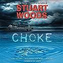 Choke: A Novel Audiobook by Stuart Woods Narrated by Tony Roberts