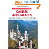 Castles und Palaces in Upper Bavaria, Lower Bavaria and Swabia