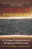 img - for Conflict Across Cultures: A Unique Experience of Bridging Differences by Michelle LeBaron (2006-10-10) book / textbook / text book