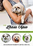 The Lhasa Apso: A Vets Guide on How to Care for Your Lhasa Apso