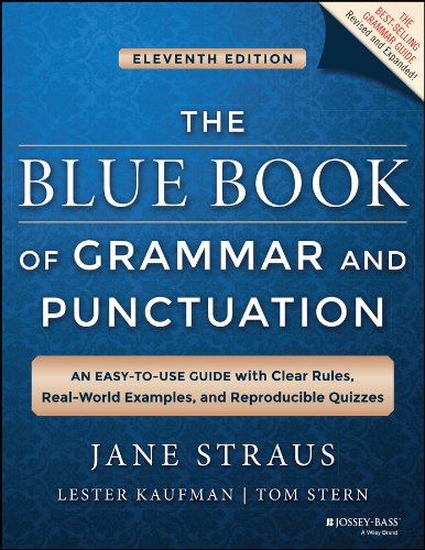 The Blue Book of Grammar and Punctuation: An Easy-to-Use Guide with Clear Rules, Real-World Examples, and Reproducible Quizzes