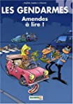 GENDARMES T10 (LES) : AMENDES � LIRE