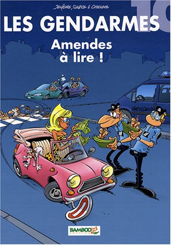 Les Gendarmes n° 10 Amendes à lire !