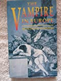 The Vampire in Europe (0091851432) by Summers, Montague