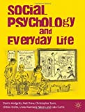 img - for Social Psychology and Everyday Life by Hodgetts Darrin Sonn Christopher Curtis Cate Nikora Linda Drew Neil (2010-04-15) Paperback book / textbook / text book