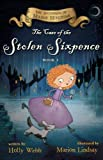 The Case of the Stolen Sixpence (The Mysteries of Maisie Hitchins)