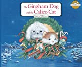 img - for The Gingham Dog and the Calico Cat: Season of Harmony book / textbook / text book