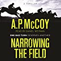 Narrowing the Field Audiobook by A. P. McCoy Narrated by Daniel Weyman