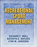 img - for Recreational Sport Management - 4E: 4th (fourth) edition book / textbook / text book