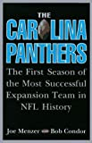 img - for By Joe Menzer The Carolina Panthers: The First Season of the Most Successful Expansion Team in NFL History (1st First Edition) [Hardcover] book / textbook / text book