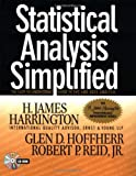 Statistical Analysis Simplified: The Easy-to-Understand Guide to SPC and Data Analysis