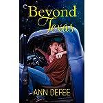 Beyond Texas | Ann DeFee