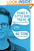 #1: Things a Little Bird Told Me: Confessions of the Creative Mind