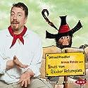 Neues vom Räuber Hotzenplotz Audiobook by Otfried Preußler Narrated by Armin Rohde