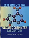 Experiments for Organic Chemistry Laboratory (0787296252) by Garner, Charles