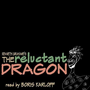 The Reluctant Dragon | [Kenneth Grahame]