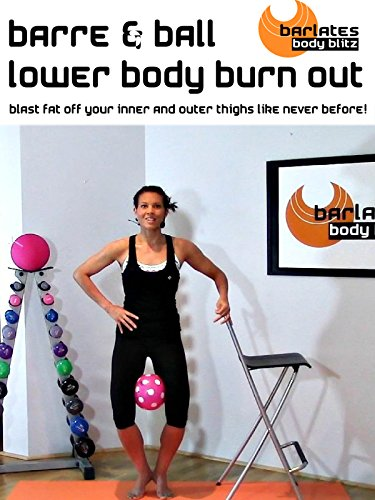 Barlates Body Blitz Barre Ball Lower Body Burn Out