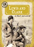 img - for Lewis and Clark in Their Own Words (Eyewitness to History) book / textbook / text book