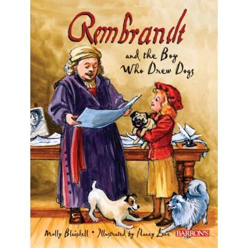Ο Ρεμπράντ και το αγόρι που σχεδίαζε σκύλους...