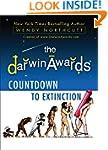 The Darwin Awards Countdown to Extinc...