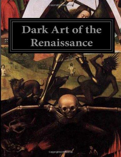 Dark Art of the Renaissance