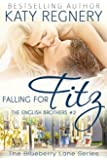 Falling for Fitz: The English Brothers #2 (The Blueberry Lane Series - The English Brothers) (English Edition)