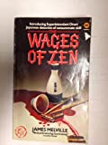 Wages of Zen (0417056508) by Melville, James