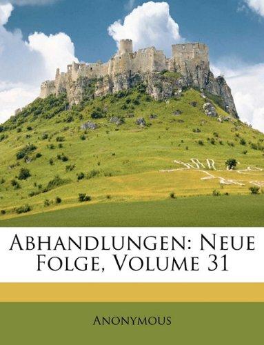 Abhandlungen: Neue Folge, Volume 31