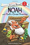 Noah and Gods Great Promise: Biblical Values (I Can Read! / Dennis Jones Series)