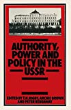 img - for Authority, Power and Policy in the USSR: Essays dedicated to Leonard Schapiro book / textbook / text book
