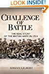 Challenge of Battle: the Real Story o...