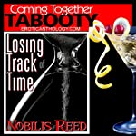 Losing Track of Time: Coming Together: Tabooty | Nobilis Reed