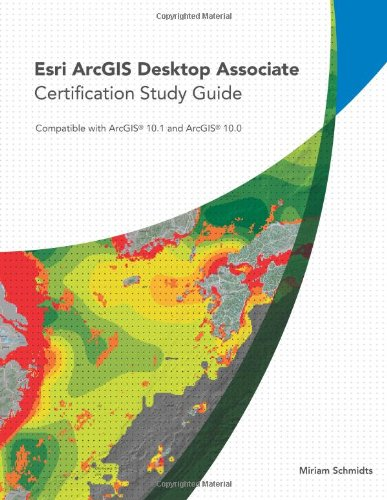 Esri Arcgis Desktop Associate Certification Study Guide