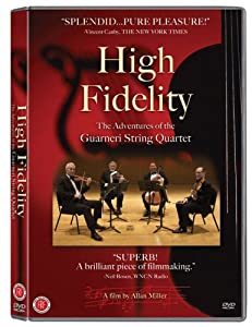 High Fidelity: Adventures of the Guarneri String Quartet