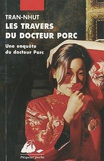 Une enquête du docteur Porc : Les travers du docteur Porc   par Tran-Nhut