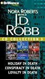 Nora Roberts J.D. Robb CD Collection 3: Holiday in Death, Conspiracy in Death, Loyalty in Death