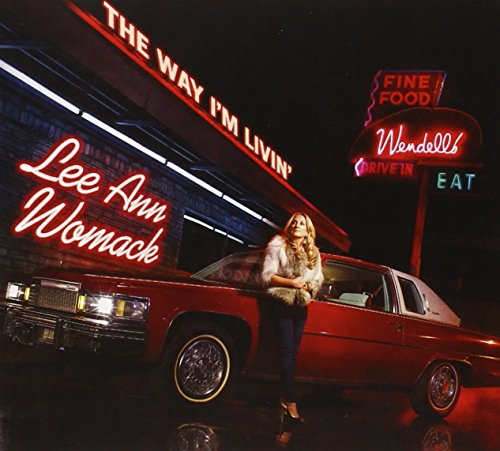 Lee Ann Womack - The Way I