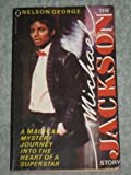 The Michael Jackson Story (0450057518) by NELSON GEORGE