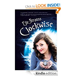 FREE KINDLE BOOK: Clockwise (book one in the Clockwise series)
