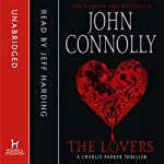 The Lovers (       UNABRIDGED) by John Connolly Narrated by Jeff Harding