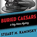 Buried Caesars: Toby Peters, Book 14 (       UNABRIDGED) by Stuart Kaminsky Narrated by Stephen Bowlby