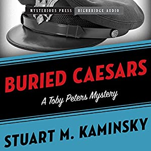 Buried Caesars: Toby Peters, Book 14 | [Stuart Kaminsky]