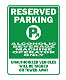 Teeburon RESERVED PARKING Alcoholic Beverage Machine Operator ONLY Parking Sign