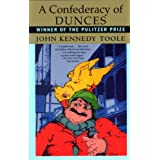 A Confederacy of Dunces ~ John Kennedy Toole