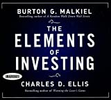 img - for The Elements of Investing (Your Coach in a Box) Unabridged Edition by Malkiel, Burton G, Ellis, Charles D published by Your Coach In A Box (2009) Audio CD book / textbook / text book