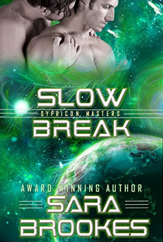 free kindle book Slow Break (Sypricon Masters Book 4)