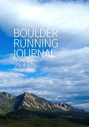 Boulder Running Journal 2015 PDF
